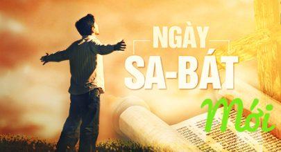 ngày Sa-bát mới khác gì so với ngày Sa-bát cũ