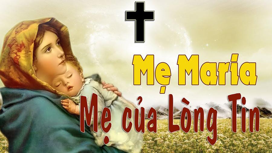 sống lòng tin, mẹ maria, lòng tin, đức tin