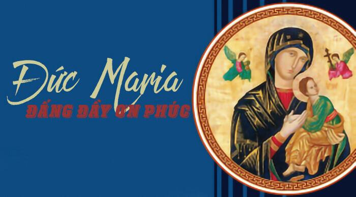 Mẹ Maria - Đấng đầy ơn phúc